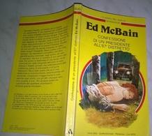 E. MCBAIN - CONFESSIONE DI UN PRESIDENTE ALL'87°DISTRETTO  - I CLASSICI DEL GIALLO MONDADORI 1993 - N. 695 - Livres, BD, Revues