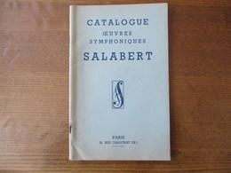 CATALOGUE OEUVRES SYMPHONIQUES SALABERT PARIS 1959 48 PAGES - Musique & Instruments