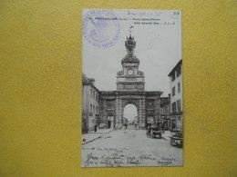 PONTARLIER. La Porte Saint Pierre Et La Grande Rue. - Pontarlier