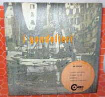 "I GONDOLIERI     7"" EP - Country & Folk"