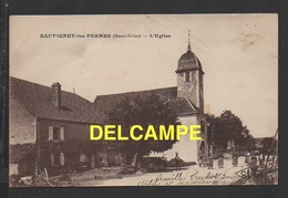 DD / 70 HAUTE SAÔNE / SAUVIGNEY-LES-PESMES / L' EGLISE ET POPULATION - France