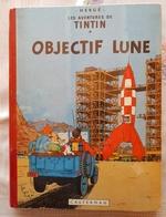 TINTIN OBJECTIF LUNE EO FRANCAISE B8 ©1953 - Tintin