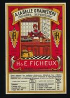 """Ancienne Etiquette Chicorée  Supérieure  """" A La Belle Grainetière """"  250Gr  """"H & E Ficheux"""" Sablé Sur Sarthe - Fruits Et Légumes"""