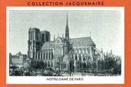 CHROMO  COLLECTION JACQUEMAIRE NOTRE-DAME DE PARIS - Trade Cards