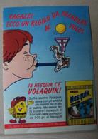 MONDOSORPRESA, PUBBLICITA' (PB73) NESTLE' NESQUICK VOLAQUIK - Non Classés