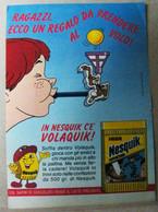 MONDOSORPRESA, PUBBLICITA' (PB74) NESTLE' NESQUICK VOLAQUIK - Kinder & Diddl