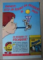 MONDOSORPRESA, PUBBLICITA' (PB75) NESTLE' NESQUICK VOLAQUIK - Non Classés