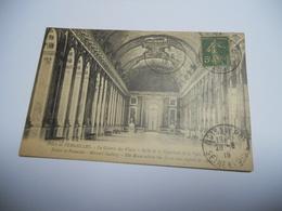 78  YVELINES CARTE ANCIENNE EN N/BL SANS ECRITURE VERSAILLES GALERIE DES GLACES SALLE DE LA SIGNATURE DE LA PAIX DE 1919 - Versailles (Château)
