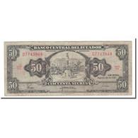 Billet, Équateur, 50 Sucres, 1957-82, 1982-08-20, KM:116e, TB - Equateur