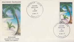 Enveloppe  FDC   1er  Jour   POLYNESIE   Ecologie   Protection  De  L' Arbre  1977 - FDC