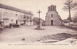 CPA Lac-d'Issarlès - La Place De L'Église Et L'Hôtel Tyssier (36663) - Largentiere
