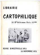 LIBRAIRIE CARTOPHILIQUE  N° 2 1973   -  16 PAGES  FOIRES MARCHES METIERS DE PROVINCE CARTE SUR LA CARTE AVIATION ETC - Français