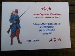 D 80 - Ham - 20 ème Exposition Philatélique - Du 09 Au 11 Novembre 2003 - 85 ème Anniversaire De L'armistice - Ham
