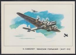 "3-1282 RUSSIA 1977 POSTCARD A11100 Mint AIRPLANE ""MAKSIM GORKY"" ANT-20 TSAGI Tupolev Polikarpov Gromov SHELYUSKIN 11 - 1919-1938: Between Wars"