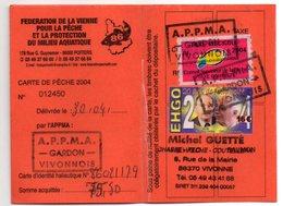 2004--Carte De Pêche Plastifiée Du Département 86 - Vignette Taxe Complète + EHGO--cachet  VIVONNE-86 - Commemorative Labels