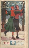 Trop Loin De Moi Par Marie Gariel - Coll. Stella N°362 - 1901-1940