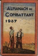 ALMANACH Du COMBATTANT 1937 - 324 Pages - Autres