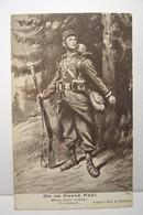 MILITARIA  - ON NE PASSE PAS  !  -1914-1918 -( Scott Illustrateur ) - Patriotic