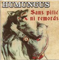 CD 2016 Du Groupe Rock Français HUMUNGUS Sans Pitié Ni Remords - Hard Rock & Metal