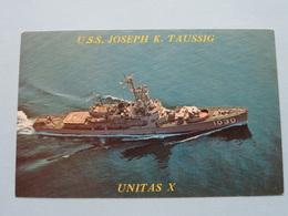 U.S.S. JOSEPH K. TAUSSIG - UNITAS X ( DE-1030 ) Anno 19?? ( Voir Photo ) ! - Guerre