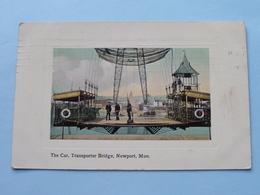 The CAR, Transporter Bridge NEWPORT, Mon. ( J W Lawrence ) Anno 1909 ( Voir Photo ) ! - Bristol