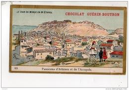 CHROMO . CHOCOLAT GUÉRIN-BOUTRON . TOUR DU MONDE N° 65 . PANORAMA D'ATHÈNES ET DE L'ACROPOLE - Réf. N°14943 - - Guerin Boutron