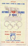 PIANTA UFFICIALE DI ROMA S.P.Q.R., XVII OLIMPIADE 1960, Informazioni Su Autobus, Tram, Filobus - OTTIMA P53 - Carte Stradali