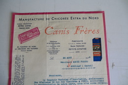 (006) FACTURES DOCUMENTS COMMERCIAUX. 59 NORD PETITE SYNTHE. CANIS FRERES, MANUFACTURE Chicorée Extra Du Nord. 1933. - Alimentaire