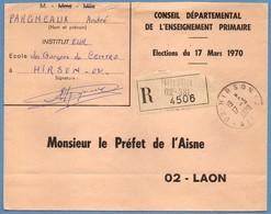 Lettre Recommandée Hirson ( Aisne 02 ) Type A9 17 Mars 1970 En FP Elections - Marcophilie (Lettres)