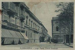 ALESSANDRIA LARGO PIAZZA VITTORIO EMANUELE 1921 ANIMATA TRAMWAY - Alessandria