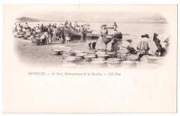 Hendaye - Le Port - Débarquement De La Sardine - édit. ND Neurdein  + Verso - Hendaye