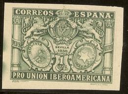 ESPAÑA Edifil 566s Sin Dentar 1 Cto.Verde  Pro Unión Iberoamericana  1930  NL374 - 1889-1931 Reino: Alfonso XIII