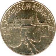 56 MORBIHAN SARZEAU CHÂTEAU DE SUSCINIO MÉDAILLE MONNAIE DE PARIS 2018 JETON MEDALS TOKEN COINS - 2018