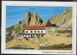 DOLOMITI - RIFUGIO ALPE DI TIRES  - FOTO TROCKER - FORMATO GRANDE 17X 12 -  NUOVA - TIMBRO DEL RIFUGIO - Alpinisme
