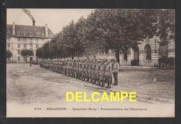 DD / 25 DOUBS / BESANÇON / MILITARIA / CASERNES / QUARTIER RUTY - PRÉSENTATION DE L' ETENDARD - Besancon