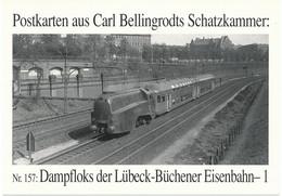 Postkarten Aus Carl Bellingrodts Schatzkammer --  Nr. 157 - Dampfloksder Lubeck - Buchener Eisenbahn   -- 15 Cartes - Trenes