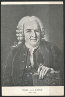 Ansichtskarte-Carl Von Linne   Botanik Und Zoologie - Andere Persönlichkeiten