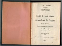 RELIGION Bréviaire Du Saint Enfant Jésus Miraculeux De Prague Année 1926 10ème Edition Luçon Imp Pacteau Dixième Edition - Religion