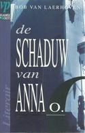 DE SCHADUW VAN ANNA O. - BOB VAN LAERHOVEN - LITERAIRE THRILLER 1994 (N° 9 IN DE REEKS VLAAMSE POCKETS LITERAIR) - Littérature
