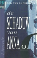DE SCHADUW VAN ANNA O. - BOB VAN LAERHOVEN - LITERAIRE THRILLER 1994 (N° 9 IN DE REEKS VLAAMSE POCKETS LITERAIR) - Literatuur