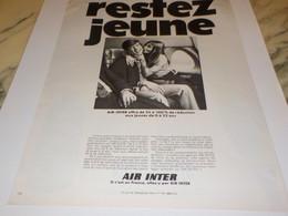 ANCIENNE PUBLICITE RESTEZ JEUNE LIGNE AERIENNE AIR INTER 1969 - Publicités