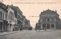 MONTREUIL SOUS BOIS - Grande Rue - Hôtel Des Postes - Montreuil