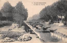 AULNAY SOUS BOIS - Le Canal De L'Ourcq - Péniche - Aulnay Sous Bois