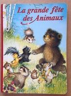 Album Encyclopédique - La Grande Fête Des Animaux (1996) - Encyclopédies