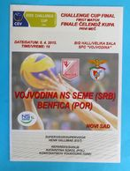 VOJVODINANS SEME V BENFICA - 2015 CHALLENGE CUP FINAL MATCH Volleyball Programme Volley-ball Voleibol Pallavolo Portugal - Match Tickets