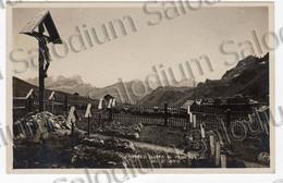 Cimitero Di Guerra Al Passo Pordoi - Col Di Lana - Al Retro Timbro Albergo - Trento Bolzano Bozen - Trento