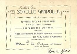 """1301 """" SORELLE GANDOLLA - SPECIALITA' RICAMI FINISSIMI PER CORREDI E CORREDINI - MILANO""""    BIGLIETTO ORIGINALE - Visiting Cards"""