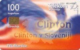 SLOVENIA SCHEDA TELEFONICA  Clinton V Sloveniji - Schede Telefoniche