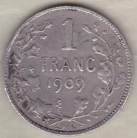 Belgique. 1 Franc 1909. Légende Française. Leopold II. En Argent. - 1865-1909: Leopold II