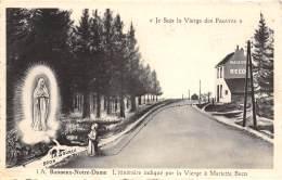 BANNEUX-NOTRE-DAME - L'itinéraire Indiqué Pa La Vierge à Mariette Beco - Sprimont